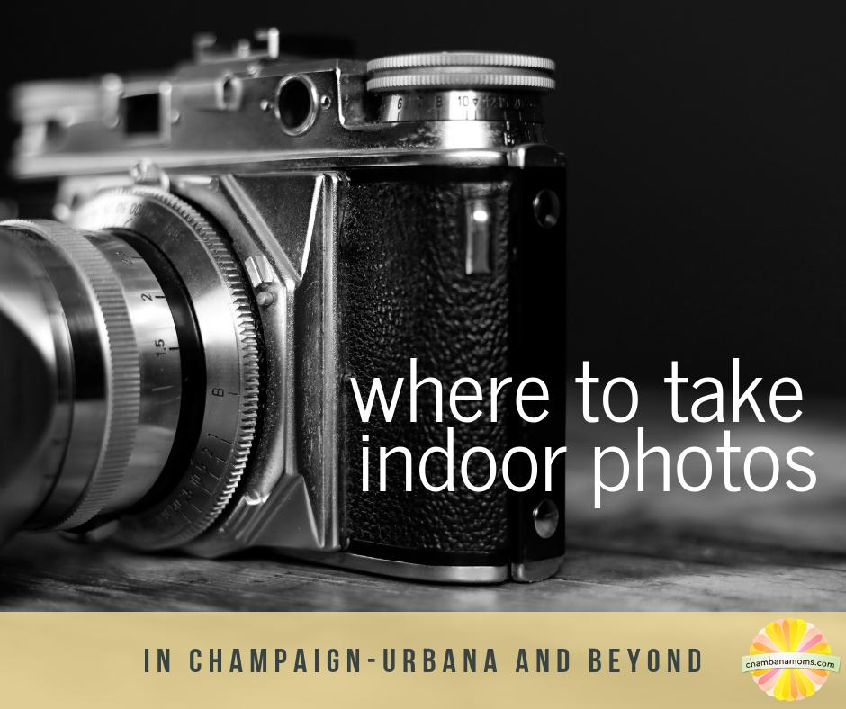 where to take indoor photos champaign urbana