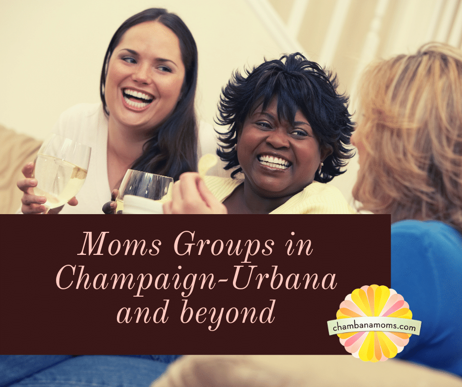 Moms Groups in Champaign-Urbana and beyond