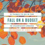 21 Things to Do in the Fall on a Budget in Champaign-Urbana
