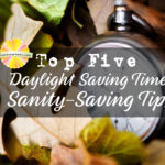 Daylight Saving Time Strategies for Families