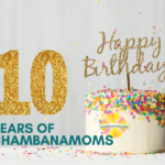 10 years of chambanamoms