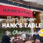 Mom Review of Hank's Table in Champaign, Illinois on Chambanamoms.com