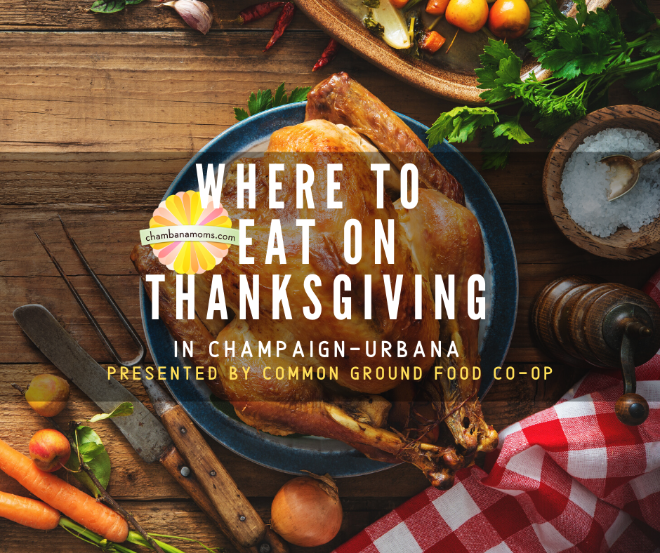 Where to Eat Thanksgiving Dinner in Champaign-Urbana.