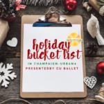 Champaign-Urbana Holiday Bucket List on chamnbanamons.com