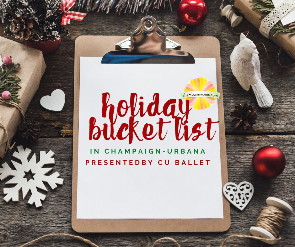 Champaign-Urbana Holiday Bucket List on chamnbanamons.com