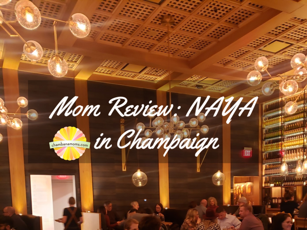 Mom Review of NAYA restaurant in Champaign