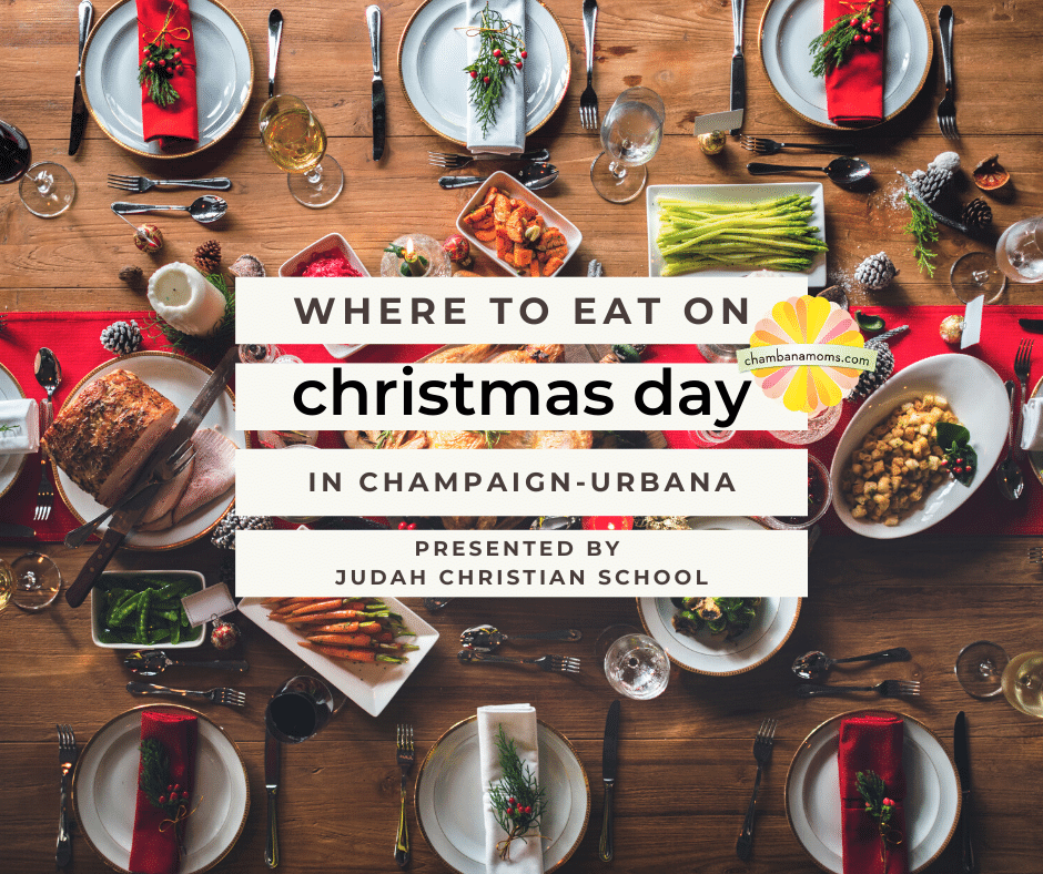 Eat on Christmas in Champaign-Urbana