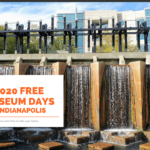 2020 free museum days indianapolis