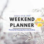 Family-friendly fun in Champaign-Urbana January 10-12, 2020
