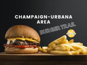 Champaign urbana area burger trail