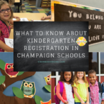 What to Know About Kindergarten Registration in Champaign Schools