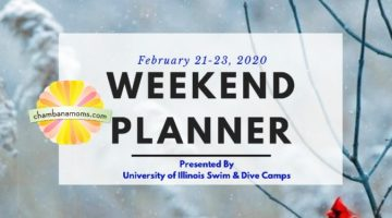 Champaign-Urbana Weekend Planner February 21-23