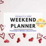 Family Friendly Weekend Planner February 7-9, 2020