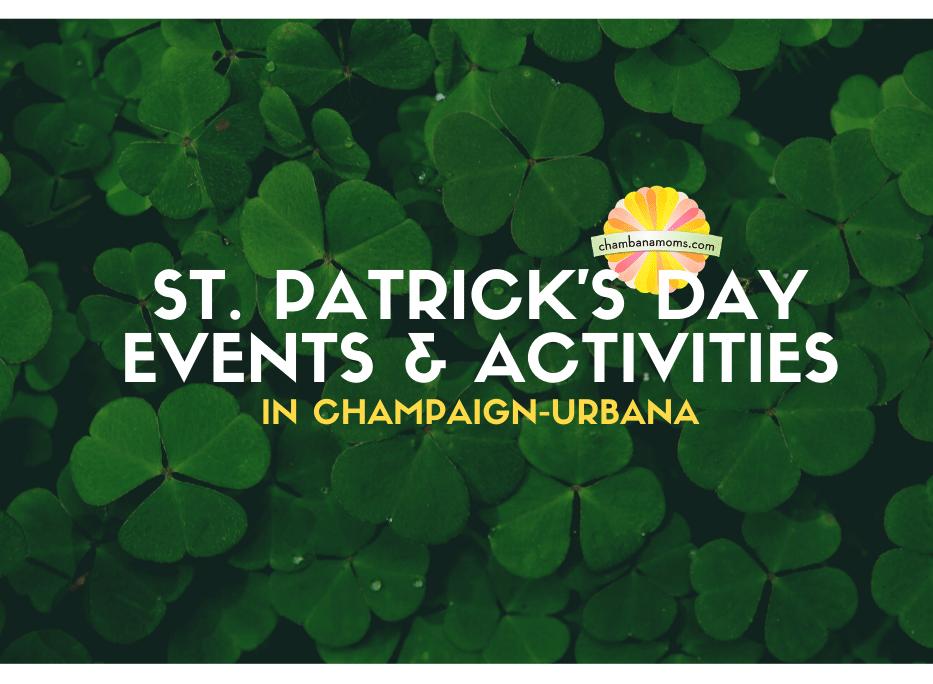 Celebrate St. Patrick's Day in Champaign-Urbana