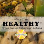 Where to Eat Healthy In and Around Champaign-Urbana