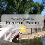 Parent's Guide to Prairie Farm