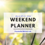 Champaign-Urbana Weekend Planner March 27-29