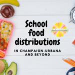 school food distributions champaign urbana covid 19