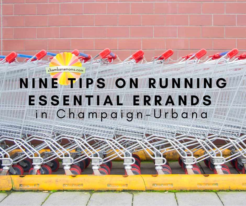 Nine Tips on Running Essential Errands in Champaign-Urbana