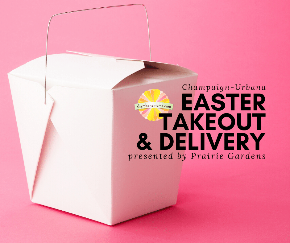 champaign urbana Easter Takeout & Delivery