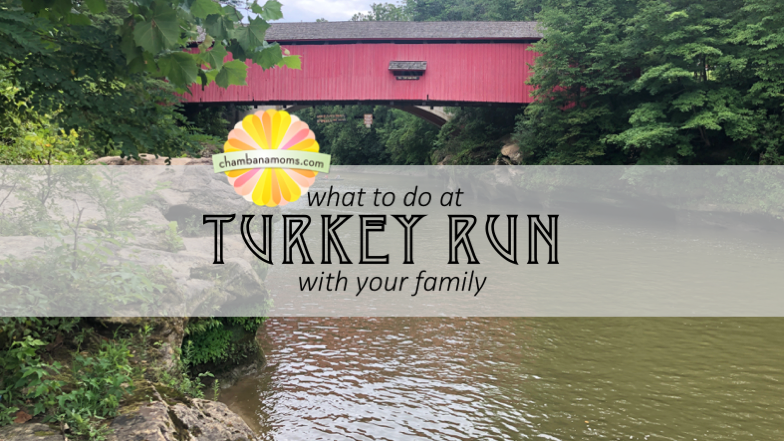 What to do at Turkey Run with Your Family