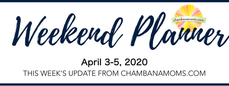 This week's update from chambanamoms apr 3-5