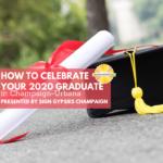 celebrate graduates 2020 champaign urbana