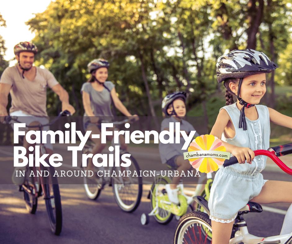 Family-friendly bike trails in and around Champaign-Urbana