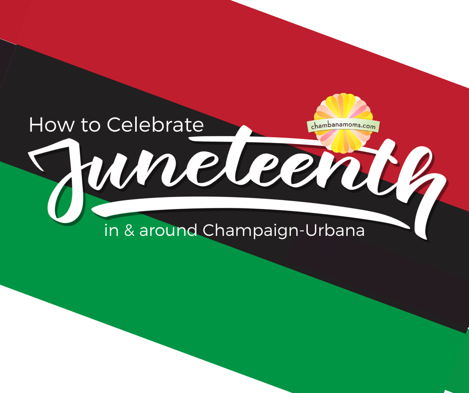 How to Celebrate Juneteenth in and around Champaign Urbana