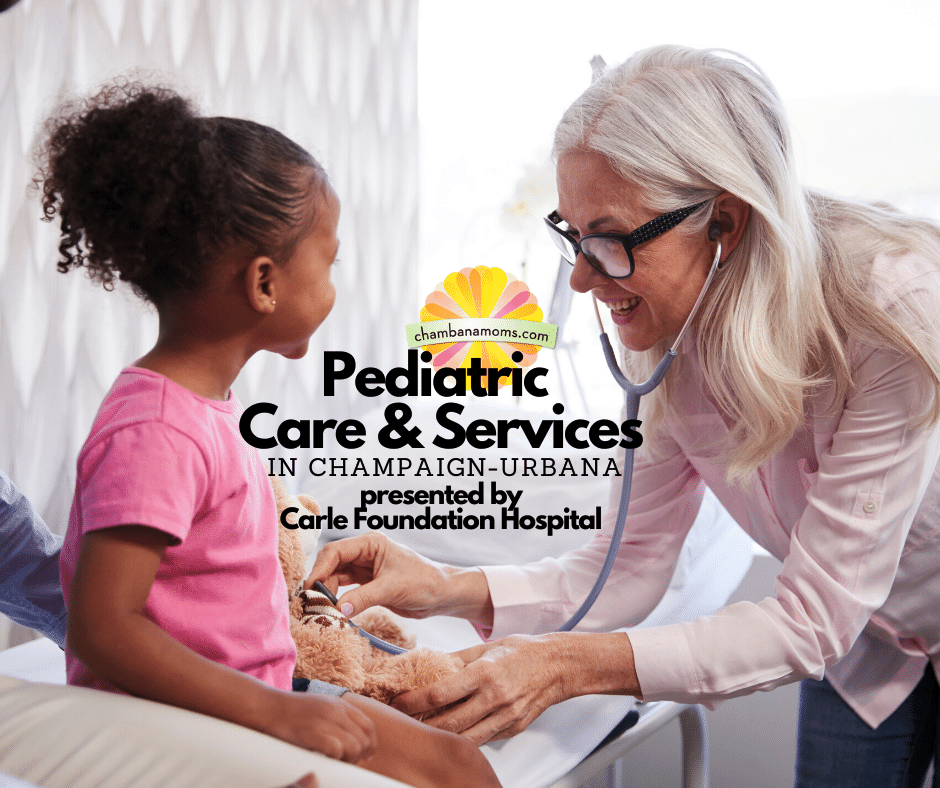 Pediatric Care and Services in Champaign Urbana presented by Carle