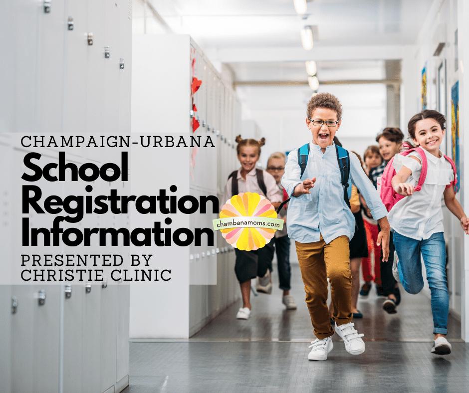 Champaign Urbana School Registration Information