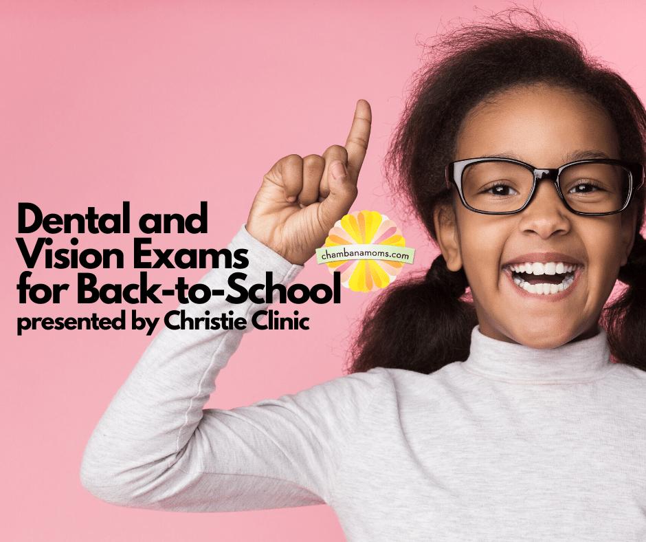 Dental and Vision Exams