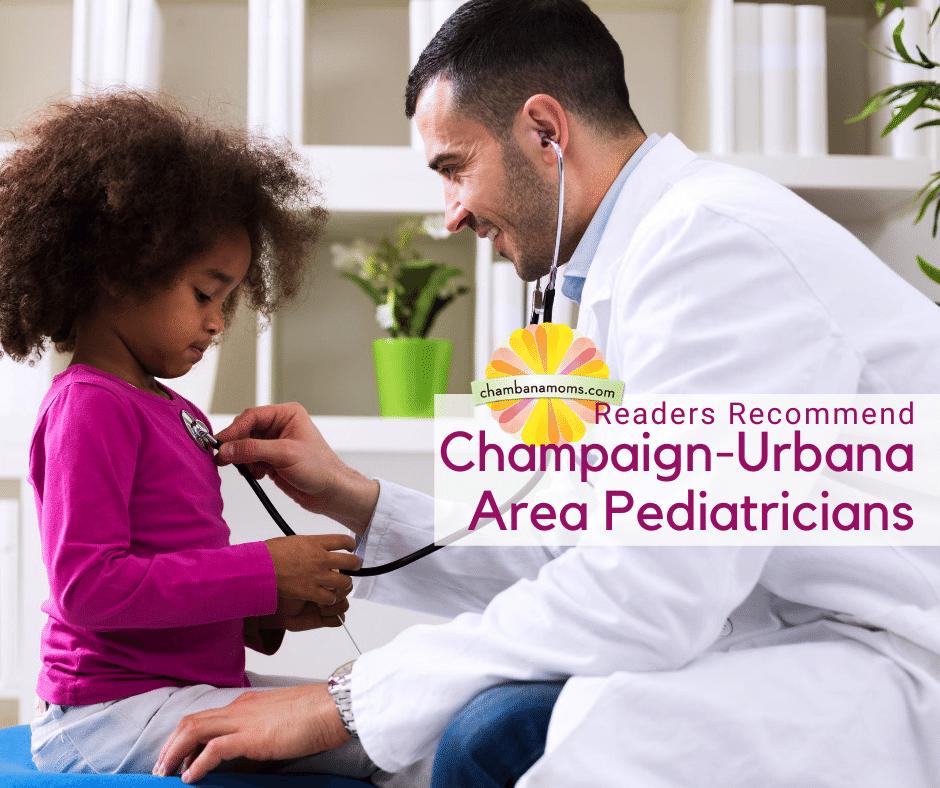 Readers Recommend Champaign Urbana Area Pediatricians