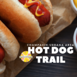 Champaign Urbana Area Hot Dog Trail