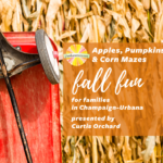 Fall Fun for Families in Champaign-Urbana - Apples, Pumpkins and Corn Mazes