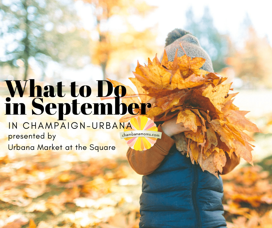 What to Do in September in Champaign-Urbana