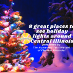 8 great places to see holiday lights around central illinois