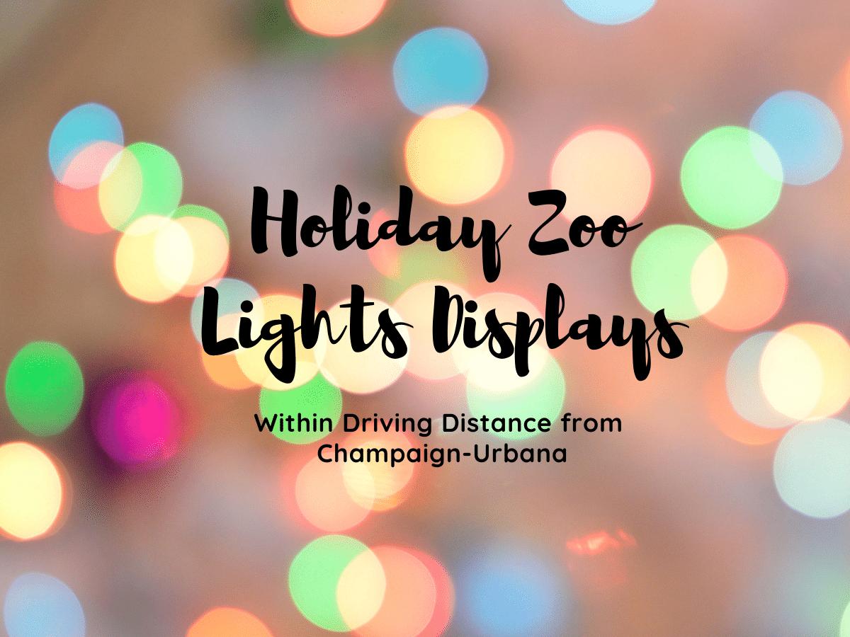 zoo holiday lights displays