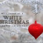 white christmas champaign urbana