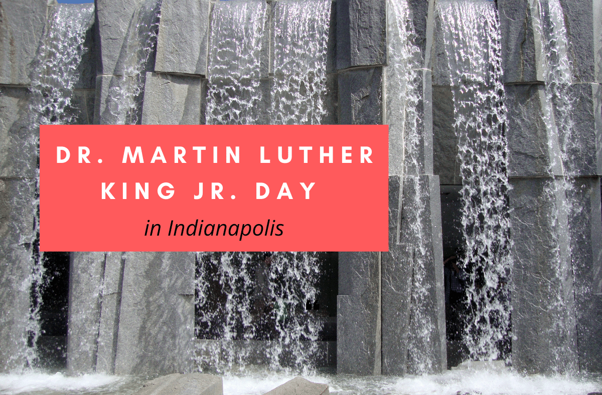 Dr. Martin Luther King Jr. Day Indianapolis