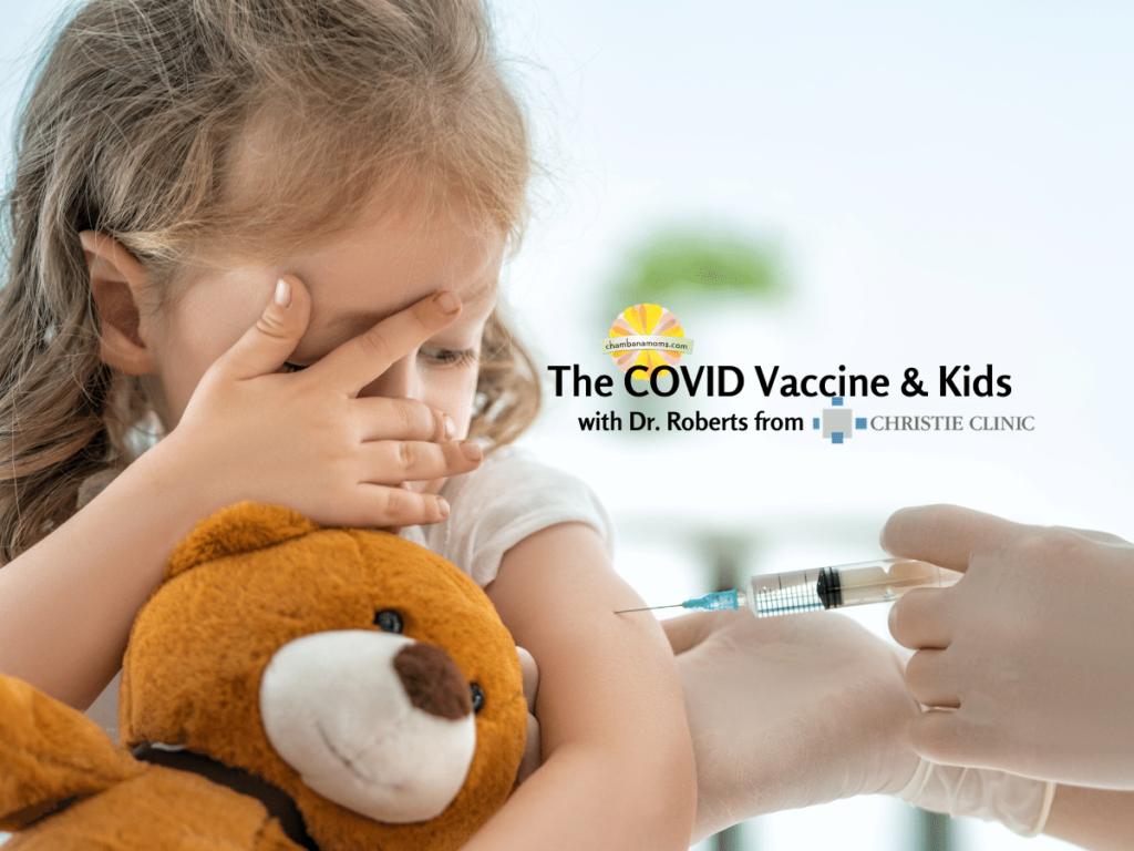 The COVID Vaccine & Kids