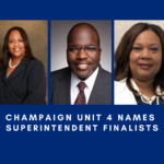 Champaign Unit 4 School district Names superintendent finalists