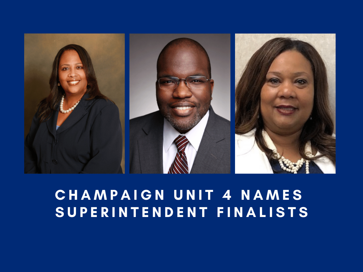 Champaign Unit 4 School district Names superintendent finalists