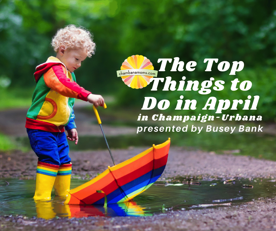 Top Things to Do in April in C-U