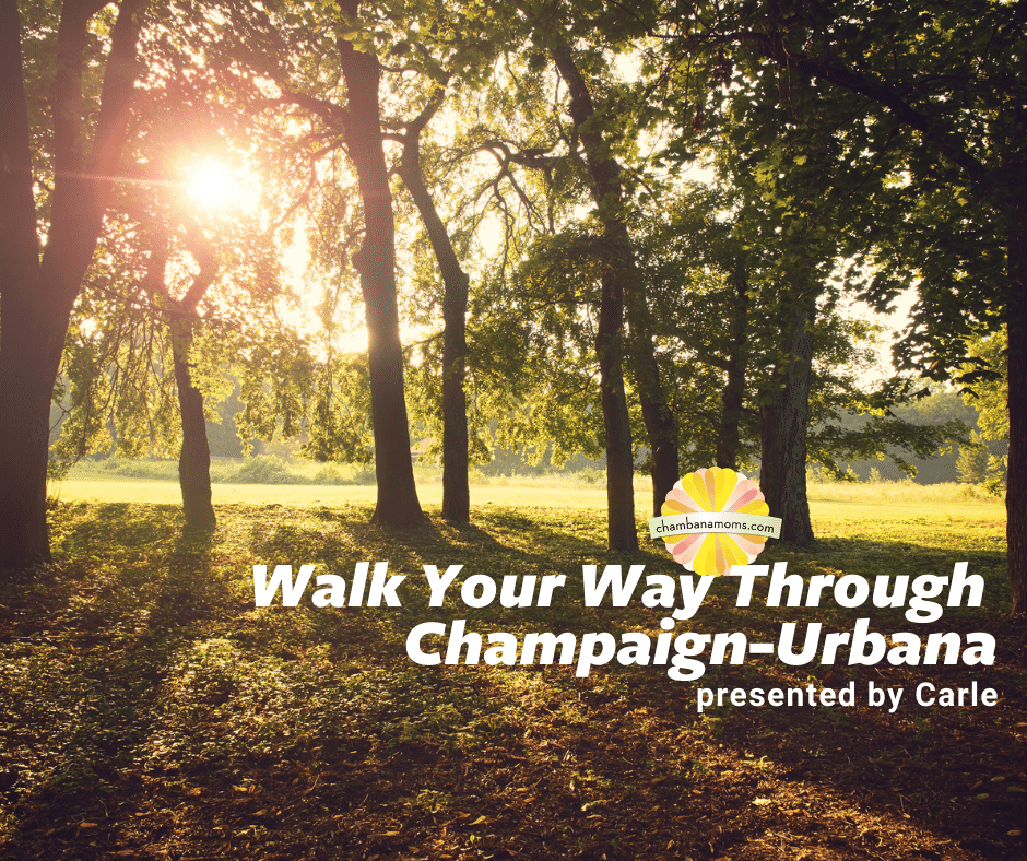 Walk Your Way Through Champaign Urbana
