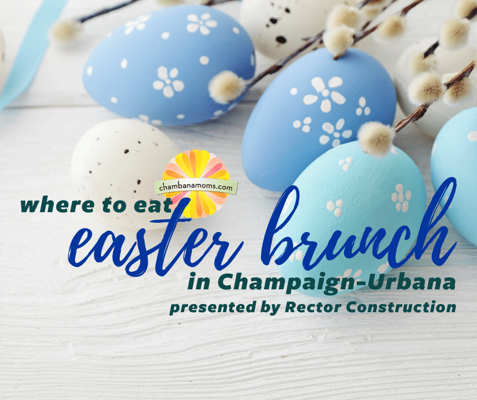 Where to Eat Easter Brunch in Champaign-Urbana