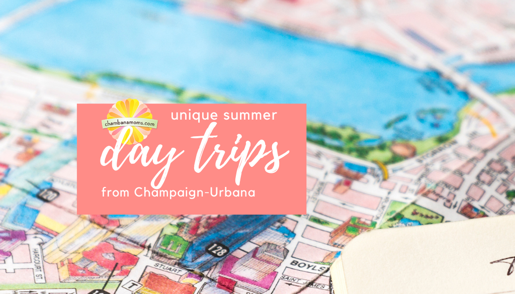 Unique Summer Day Trips from Champaign-Urbana