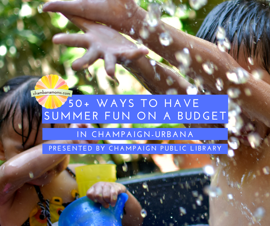 50+ Ways to have fun on a budget in champaign urbana