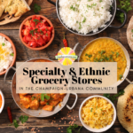 Specialty and ethnic grocery stores in Champaign-Urbana
