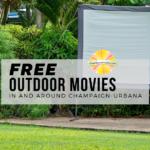 Free outdoor movies around Champaign-Urbana